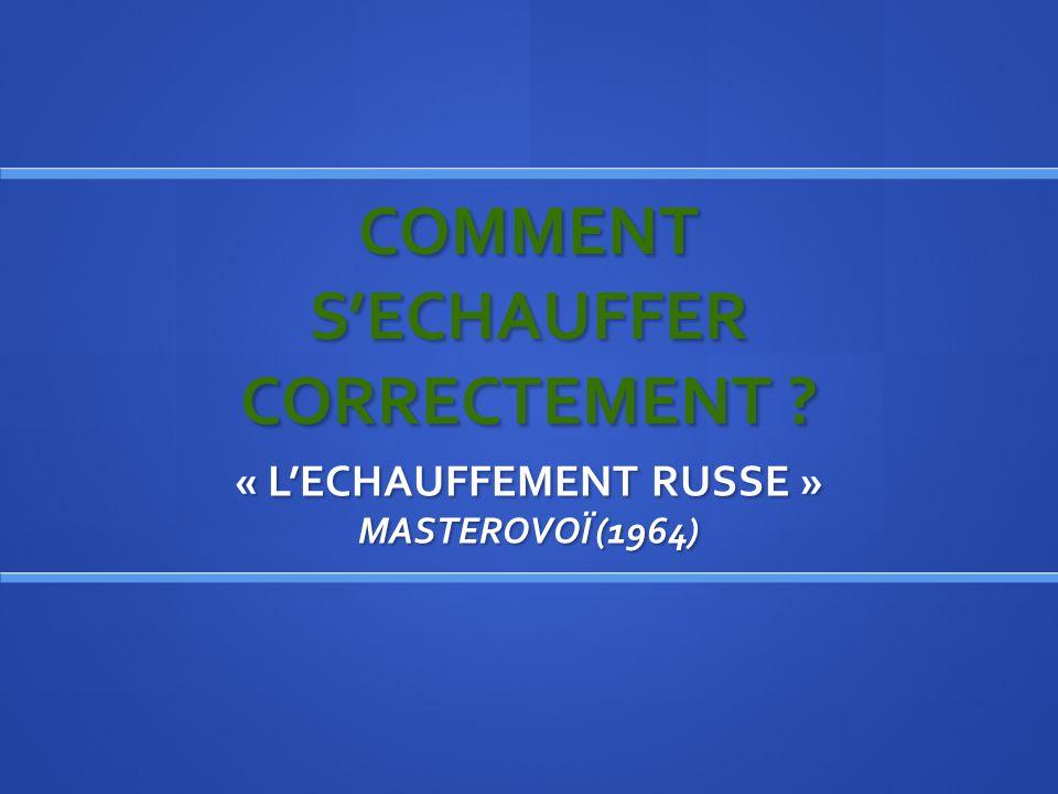 COMMENT S'ECHAUFFER CORRECTEMENT