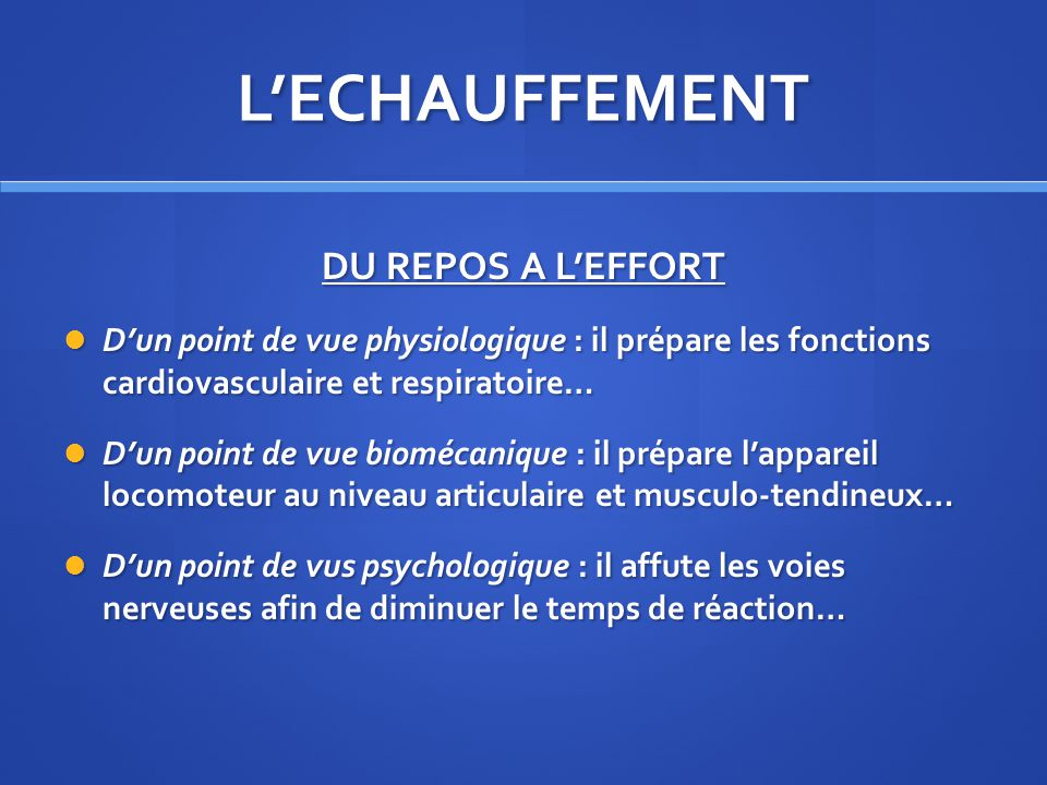 L'ECHAUFFEMENT DU REPOS A L'EFFORT