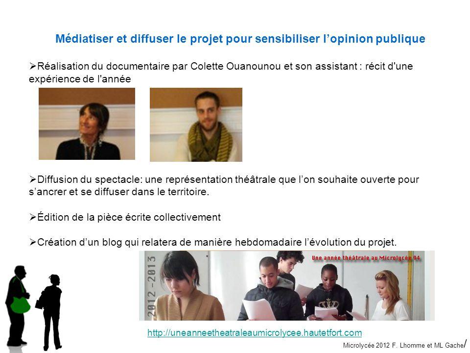 Médiatiser et diffuser le projet pour sensibiliser l'opinion publique