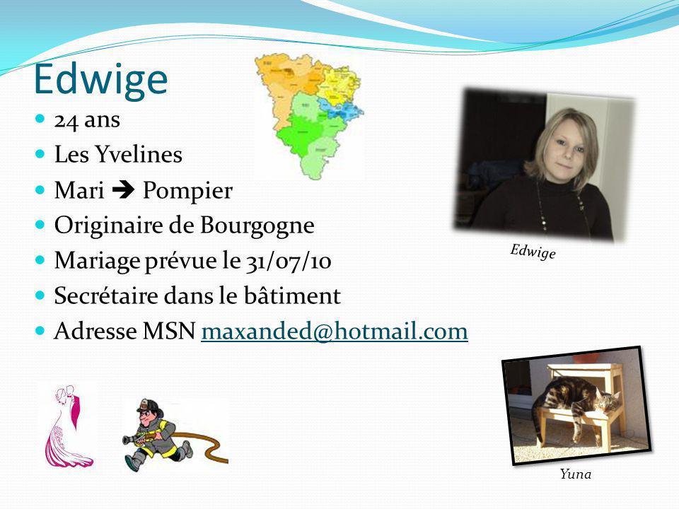 Edwige 24 ans Les Yvelines Mari  Pompier Originaire de Bourgogne