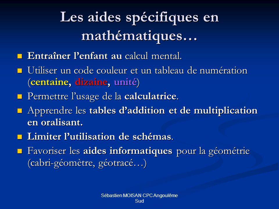 Les aides spécifiques en mathématiques…