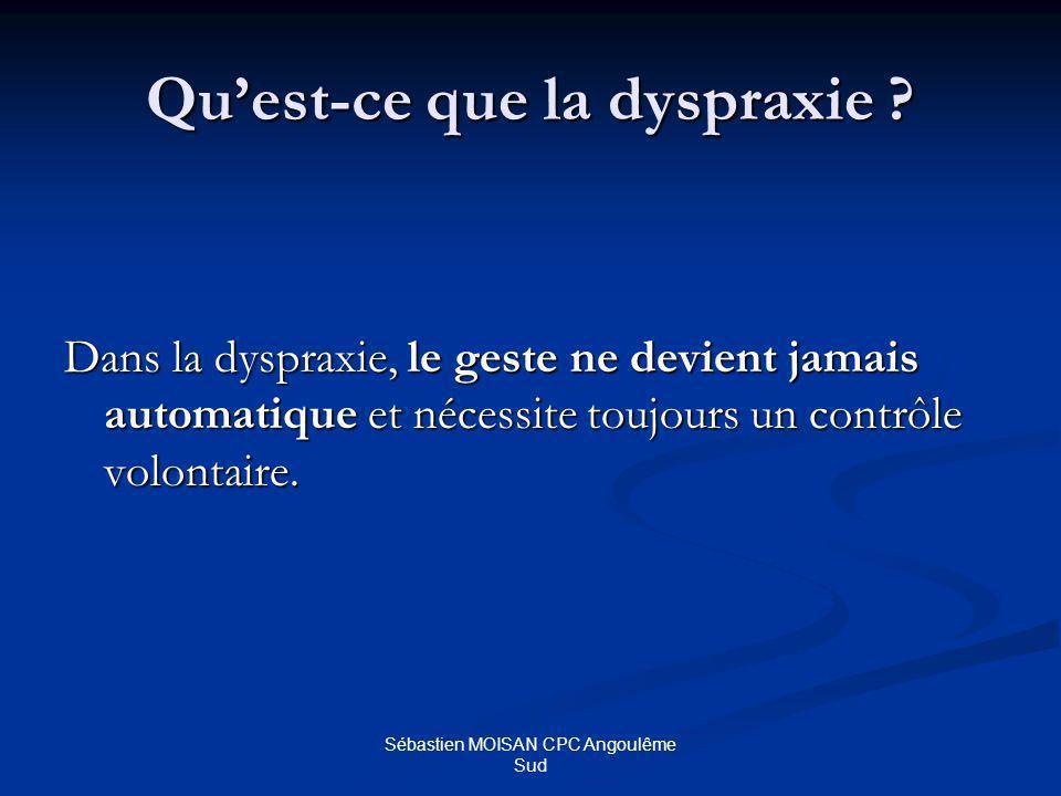Qu'est-ce que la dyspraxie