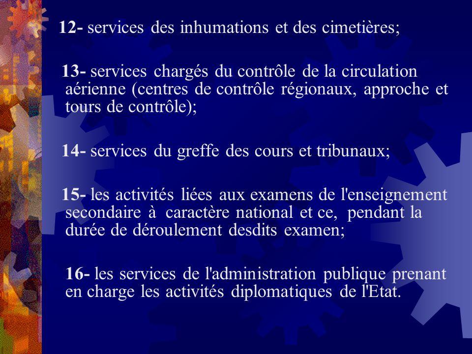 14- services du greffe des cours et tribunaux;