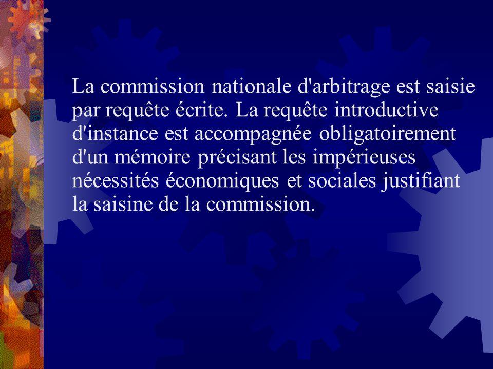 La commission nationale d arbitrage est saisie par requête écrite