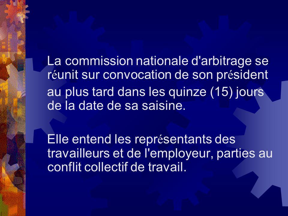 La commission nationale d arbitrage se réunit sur convocation de son président