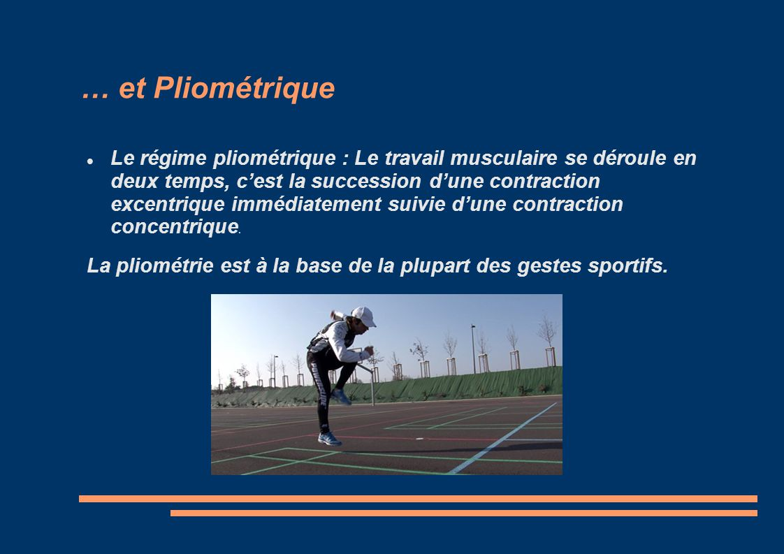 … et Pliométrique