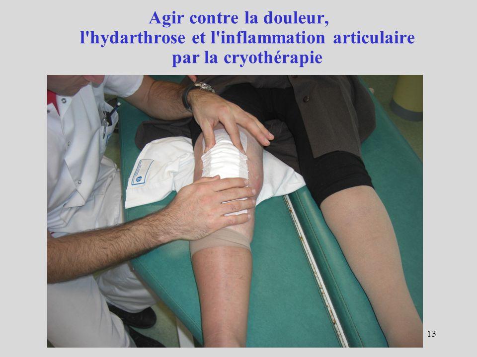 Agir contre la douleur, l hydarthrose et l inflammation articulaire par la cryothérapie