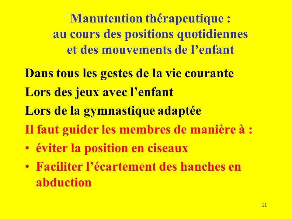 Manutention thérapeutique : au cours des positions quotidiennes et des mouvements de l'enfant