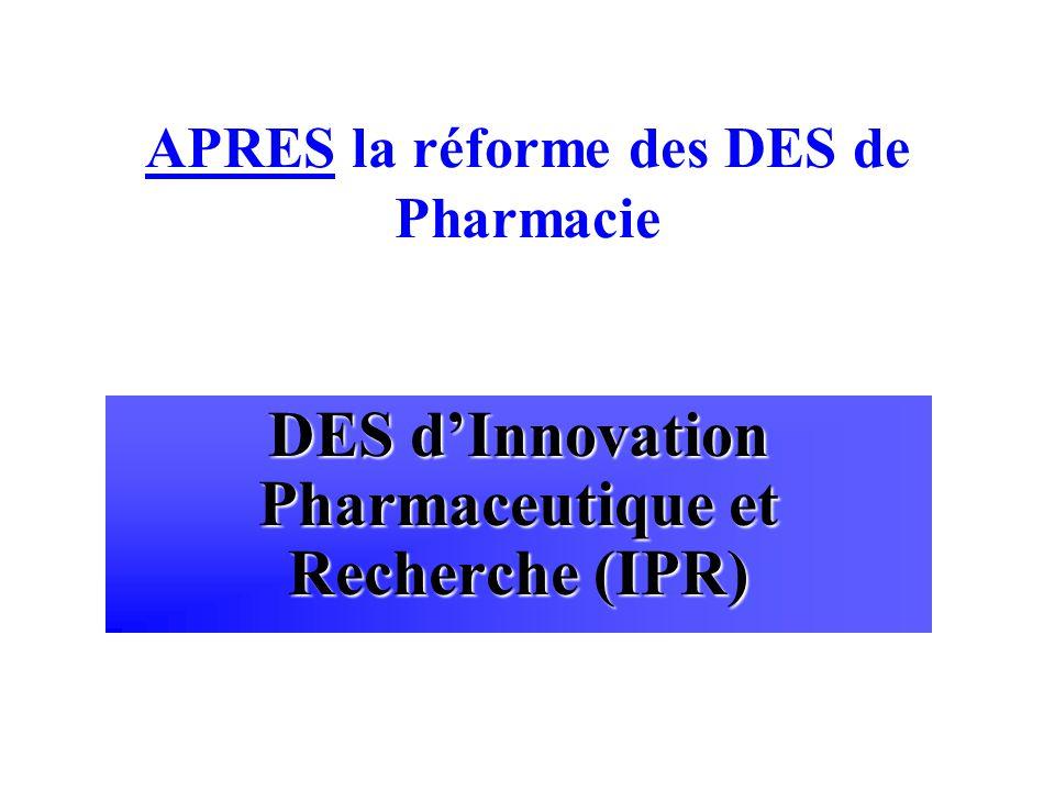 APRES la réforme des DES de Pharmacie