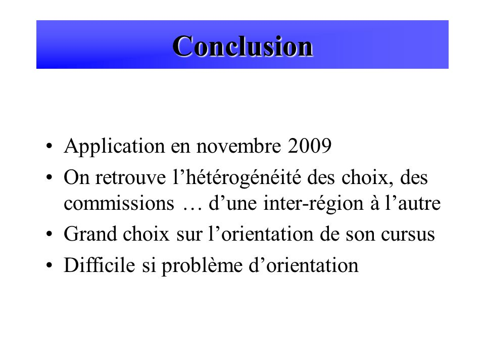 Conclusion Application en novembre 2009