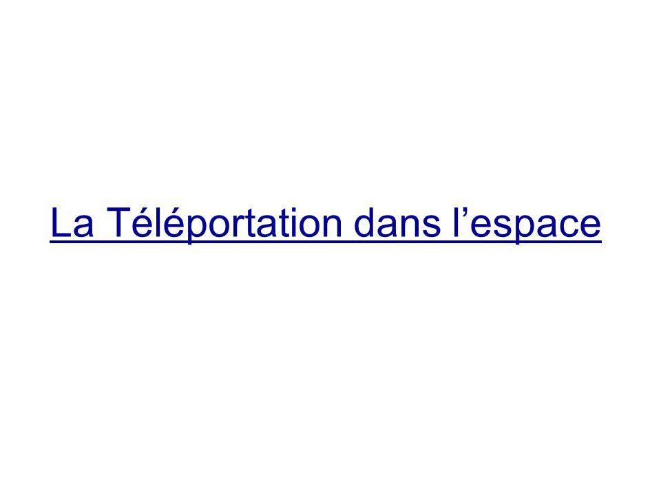 La Téléportation dans l'espace