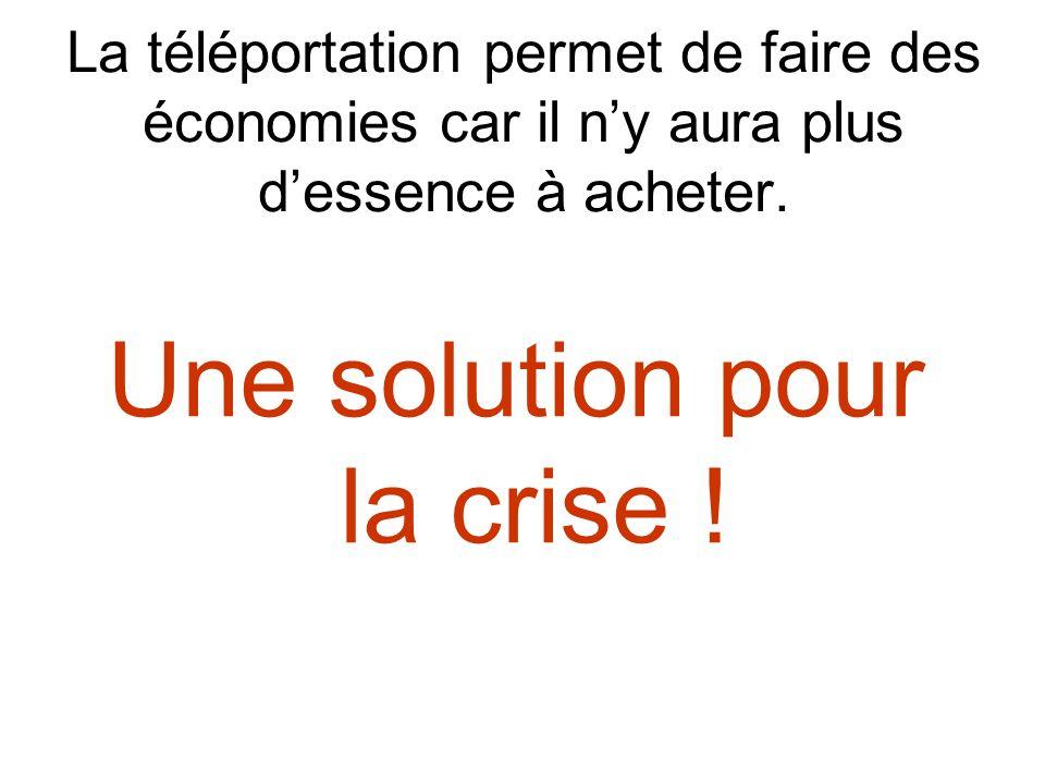 Une solution pour la crise !