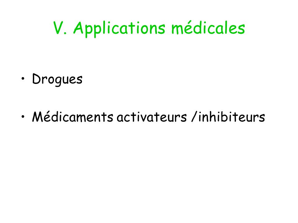 V. Applications médicales