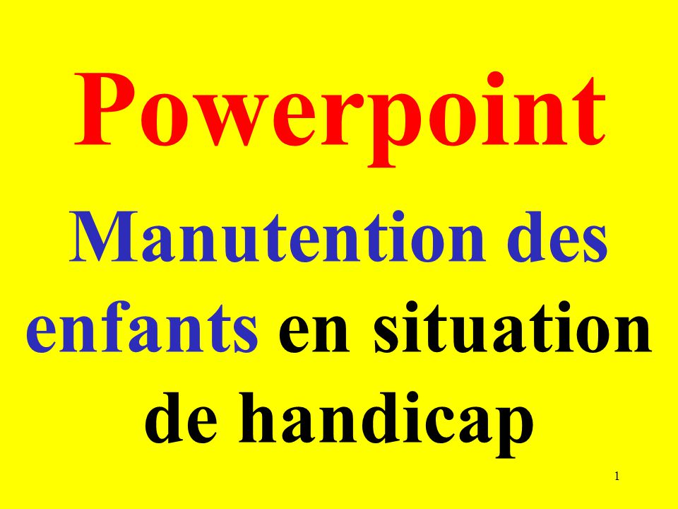 Manutention des enfants en situation de handicap