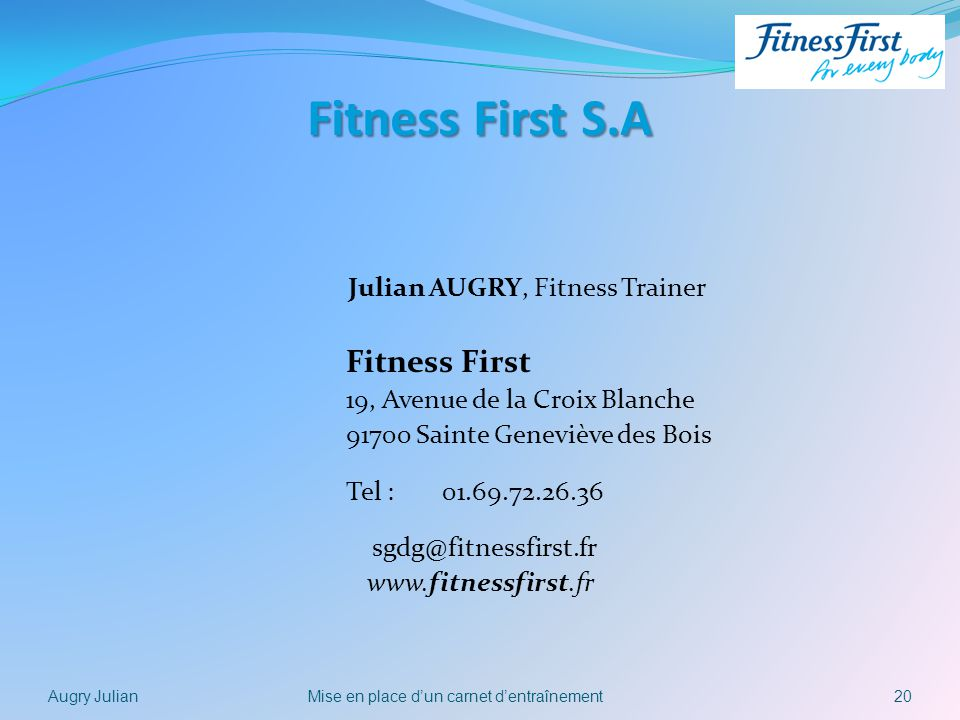 Fitness First S.A Julian AUGRY, Fitness Trainer Fitness First