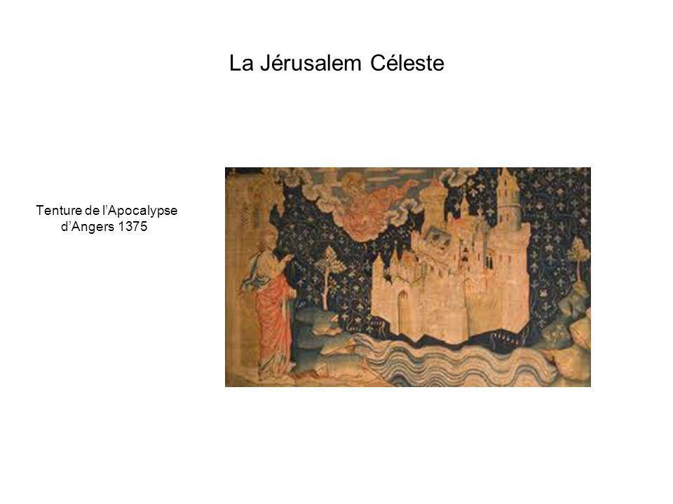La Jérusalem Céleste Tenture de l'Apocalypse d'Angers 1375