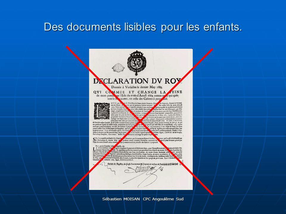 Des documents lisibles pour les enfants.