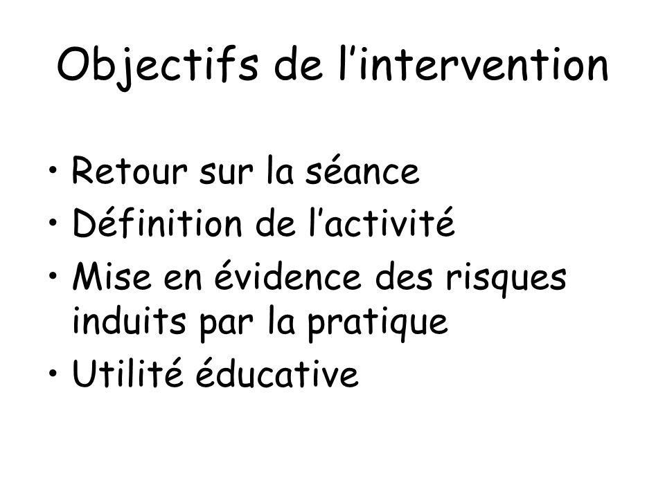 Objectifs de l'intervention