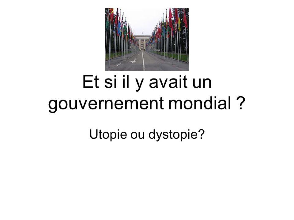 Et si il y avait un gouvernement mondial