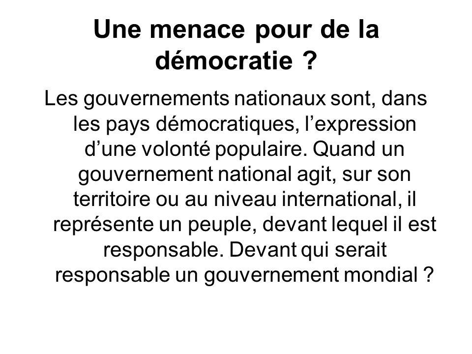 Une menace pour de la démocratie