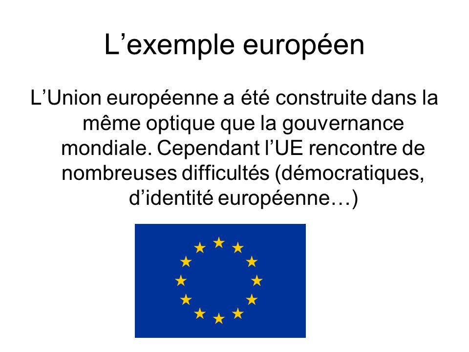 L'exemple européen