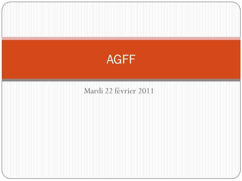AGFF Mardi 22 février 2011