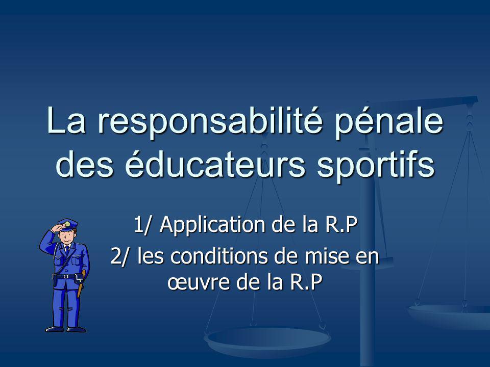 La responsabilité pénale des éducateurs sportifs