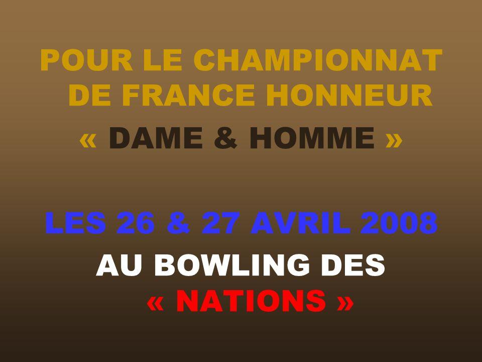 POUR LE CHAMPIONNAT DE FRANCE HONNEUR « DAME & HOMME »