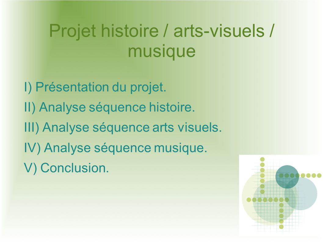 Projet histoire / arts-visuels / musique