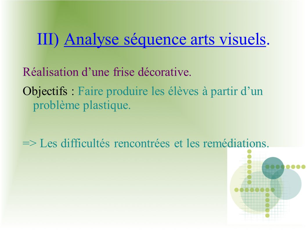 III) Analyse séquence arts visuels.