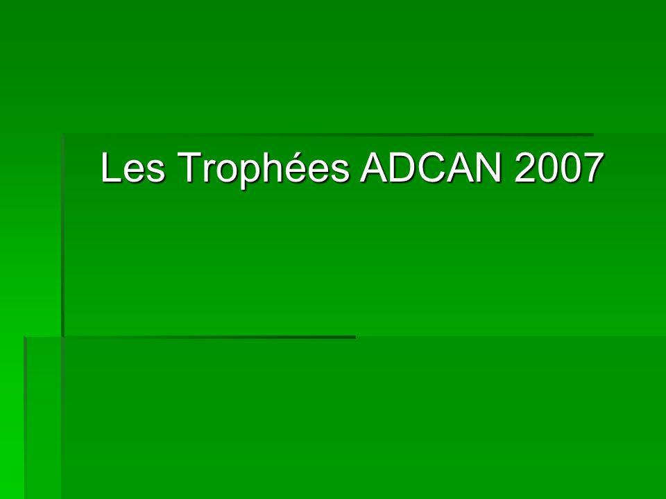 Les Trophées ADCAN 2007