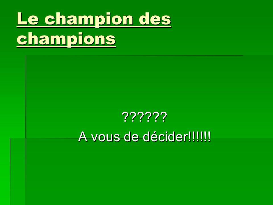 Le champion des champions