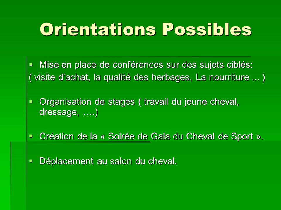 Orientations Possibles
