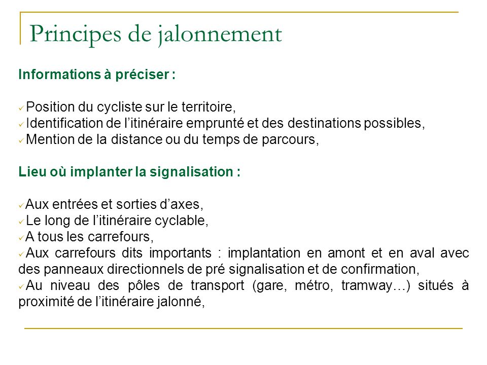 Principes de jalonnement