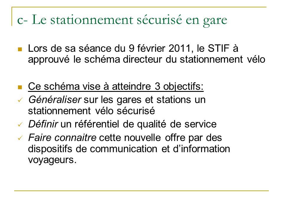 c- Le stationnement sécurisé en gare