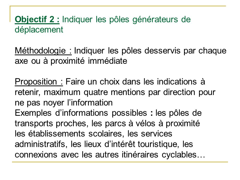 Objectif 2 : Indiquer les pôles générateurs de déplacement