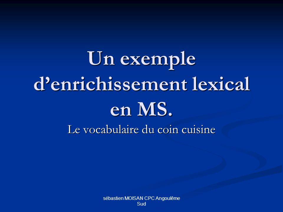 Un exemple d'enrichissement lexical en MS.