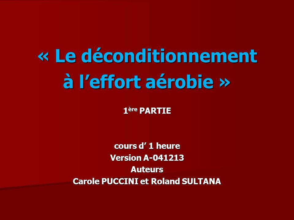 « Le déconditionnement Carole PUCCINI et Roland SULTANA