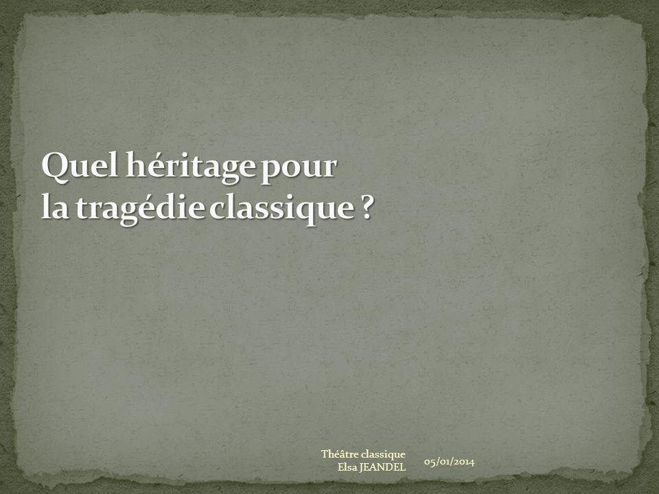 Quel héritage pour la tragédie classique