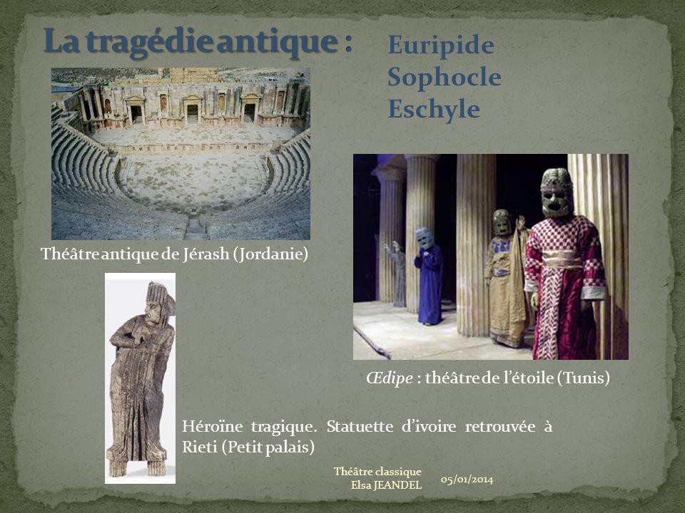 La tragédie antique : Euripide Sophocle Eschyle