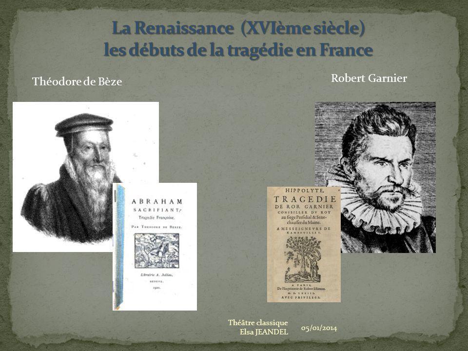 La Renaissance (XVIème siècle) les débuts de la tragédie en France