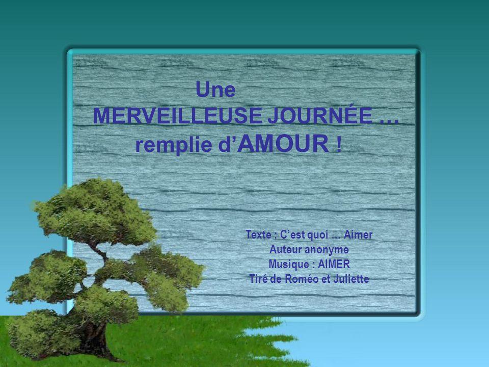 Texte : C'est quoi … Aimer Tiré de Roméo et Juliette
