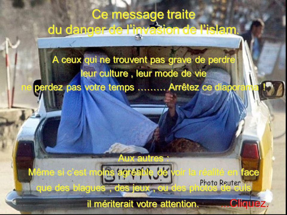 Ce message traite du danger de l'invasion de l'islam.