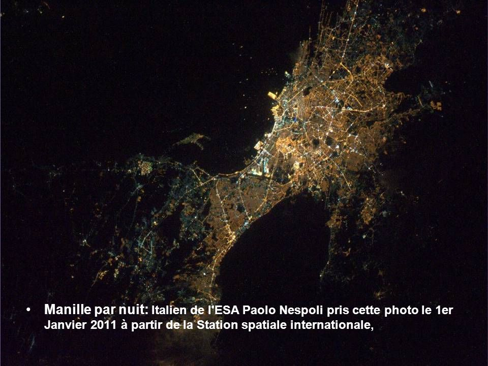 Manille par nuit: Italien de l ESA Paolo Nespoli pris cette photo le 1er Janvier 2011 à partir de la Station spatiale internationale,