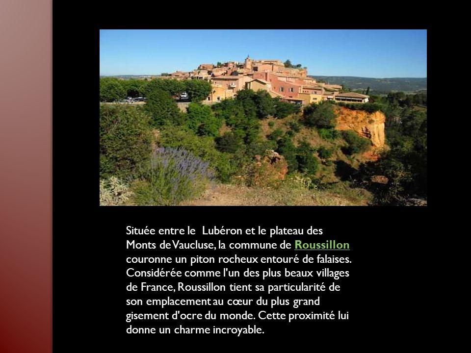 Située entre le Lubéron et le plateau des Monts de Vaucluse, la commune de Roussillon couronne un piton rocheux entouré de falaises.