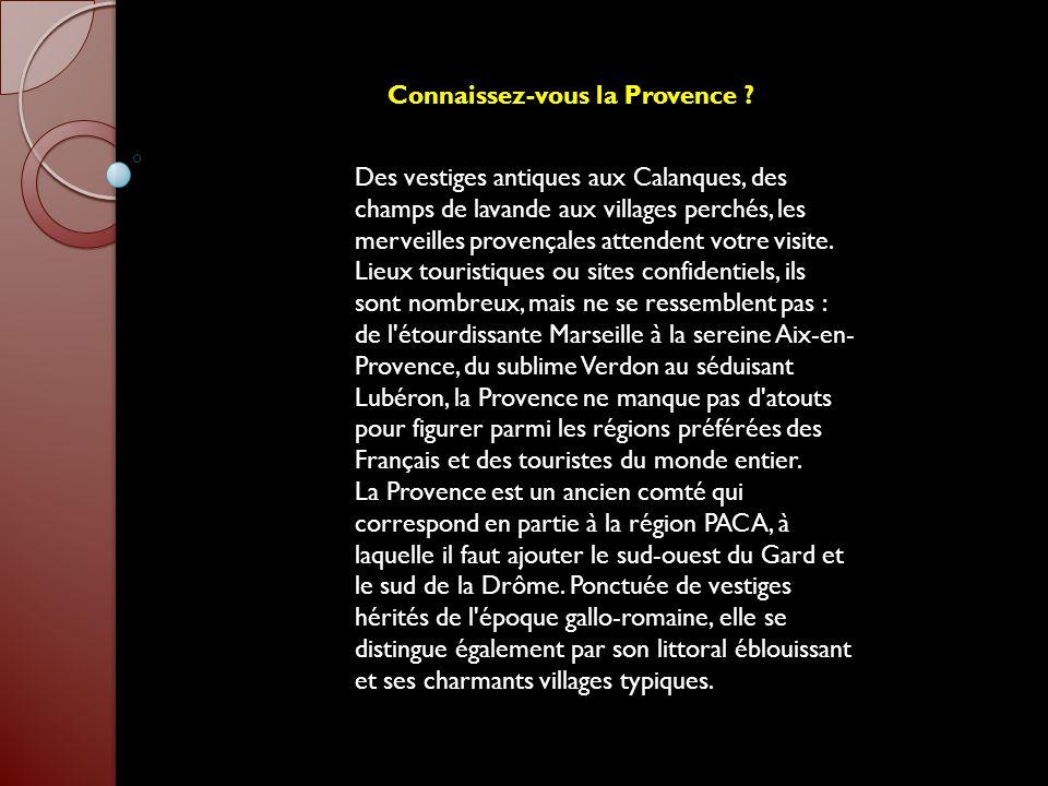 Connaissez-vous la Provence