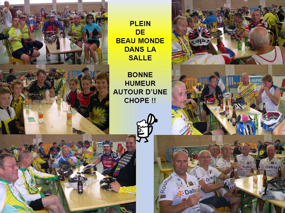 BEAU MONDE DANS LA SALLE BONNE HUMEUR AUTOUR D'UNE CHOPE !!