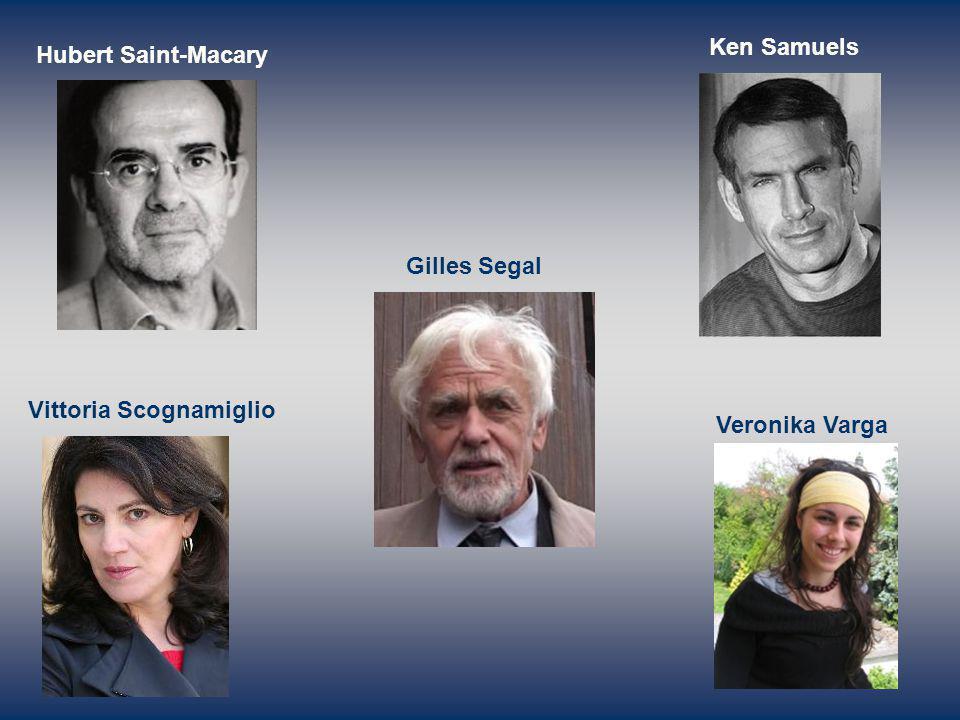 Ken Samuels Hubert Saint-Macary Gilles Segal Vittoria Scognamiglio Veronika Varga
