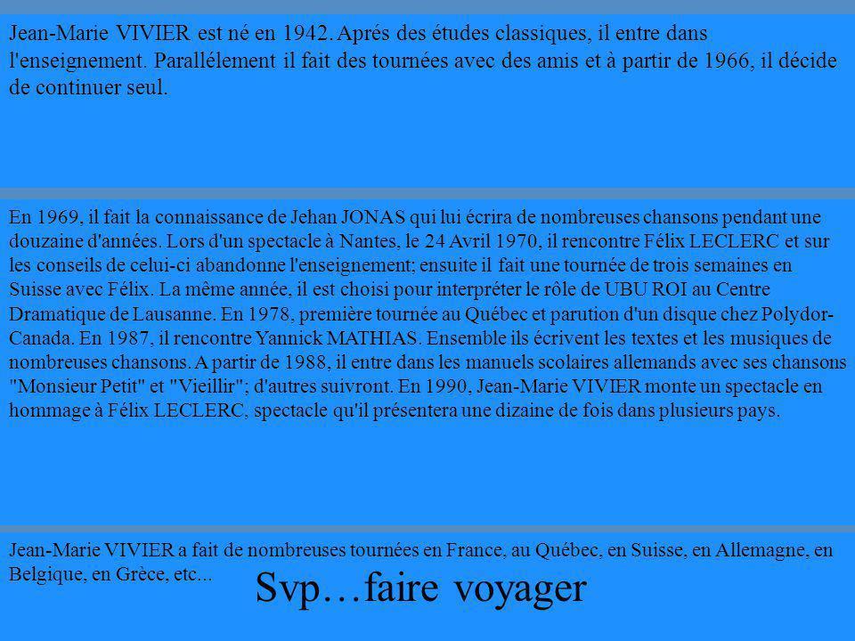 Jean-Marie VIVIER est né en 1942