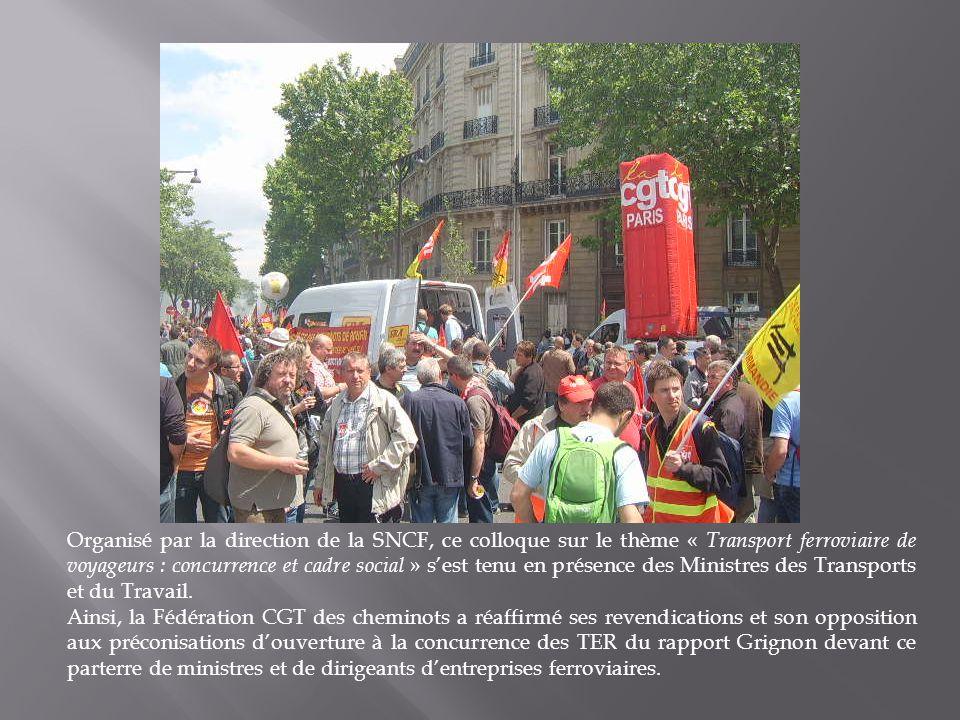 Organisé par la direction de la SNCF, ce colloque sur le thème « Transport ferroviaire de voyageurs : concurrence et cadre social » s'est tenu en présence des Ministres des Transports et du Travail.